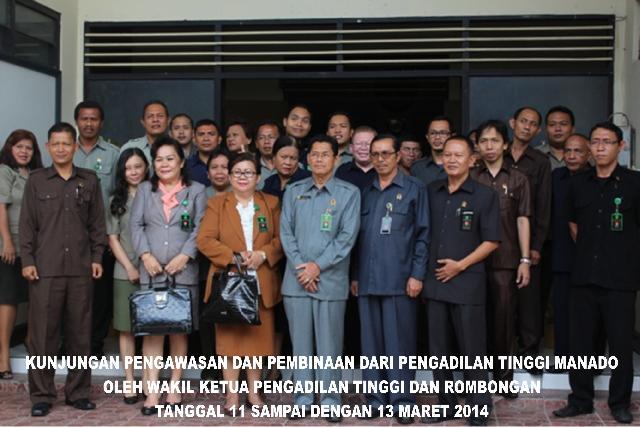 Kunjungan Pengawasan dan Pembinaan dari Pengadilan Tinggi Manado